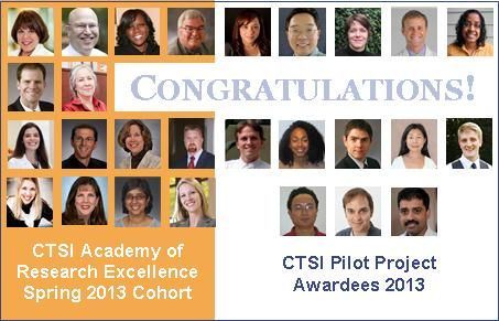 2013 CTSI Academy of Research Excellence Candidates and Pilot Project Awardees