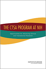 IOM report on the CTSA program
